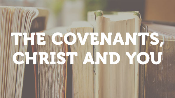 class-image-covenants-christ-you